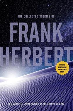 The Collected Stories of Frank Herbert by Frank Herbert