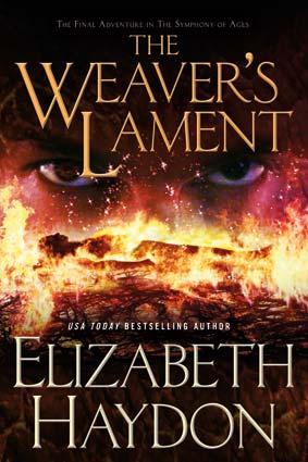 The Weaver's Lament by Elizabeth Haydon